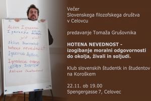 Hotena nevednost – izogibanje moralni odgovornosti do okolja, živali in soljudi: predavanje dr. Tomaža Grušovnika v Celovcu